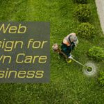 Handy Web Design Tips for Lawn Care Businesses